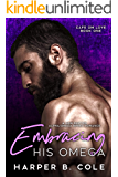 Embracing His Omega (Cafe Om Love Book 1)