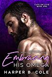 Embracing His Omega (Cafe Om Love Book 1) (English Edition)