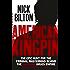 American Kingpin: Catching the Billion-Dollar Baron of the Dark Web
