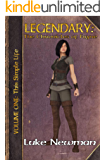 LEGENDARY: The Chronicles of Fayne Vol 1.: This Simple Life