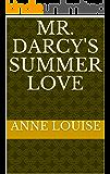 MR. DARCY'S SUMMER LOVE