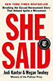 She Said: Breaking the Sexual Harassment Story That Helped Ignite a Movement (English Edition)