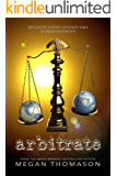 arbitrate (Daynight Book 2)