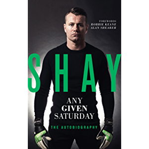 Shay – Any Given Saturday: : The Autobiography