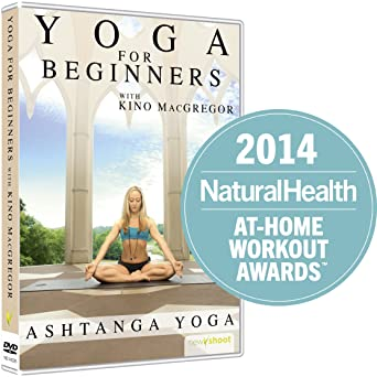 Yoga for Beginners with Kino MacGregor : Ashtanga Yoga ...