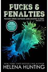 Pucks & Penalties: Pucked Series Deleted Scenes and Outtakes Version 2.0 Extended Edition (The Pucked Series Book 8) (English Edition) eBook Kindle
