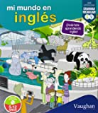 Mi mundo en inglés: Diviértete aprendiendo inglés