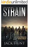 Strain: A Post-Apocalyptic Survival Thriller (The Agora Virus Book 3)
