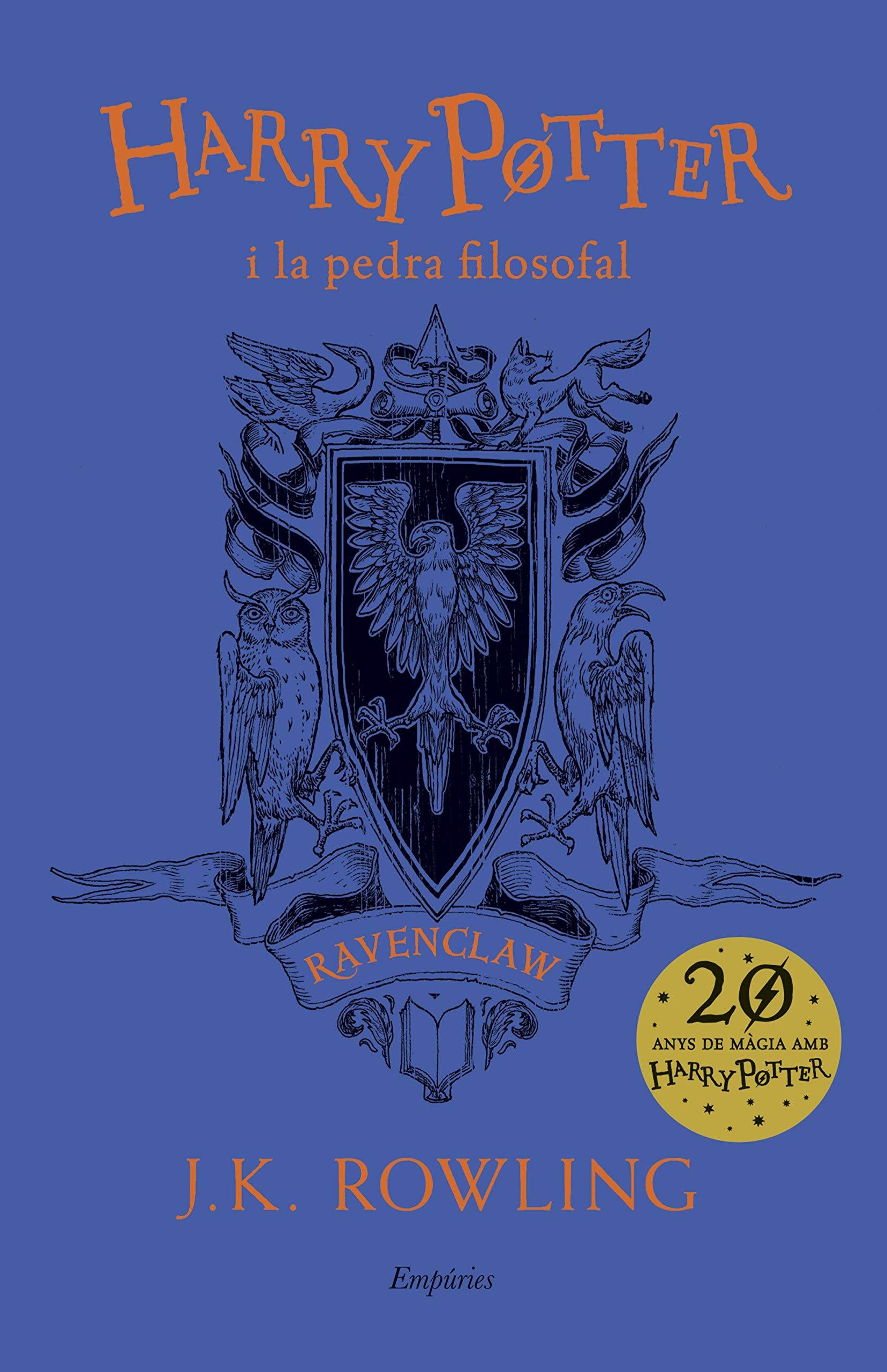 Harry Potter i la pedra filosofal Ravenclaw SERIE HARRY POTTER: Amazon.es: Rowling, J.K., Escorihuela Martínez, Laura, Riera Arbussà, Ernest: Libros