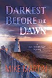 Darkest Before the Dawn (Sgt. Windflower Mystery Series Book 7)