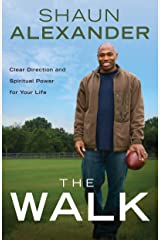 The Walk: Clear Direction and Spiritual Power for Your Life Kindle Edition