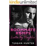 Loathe Thy Neighbor (Roommate Romps)
