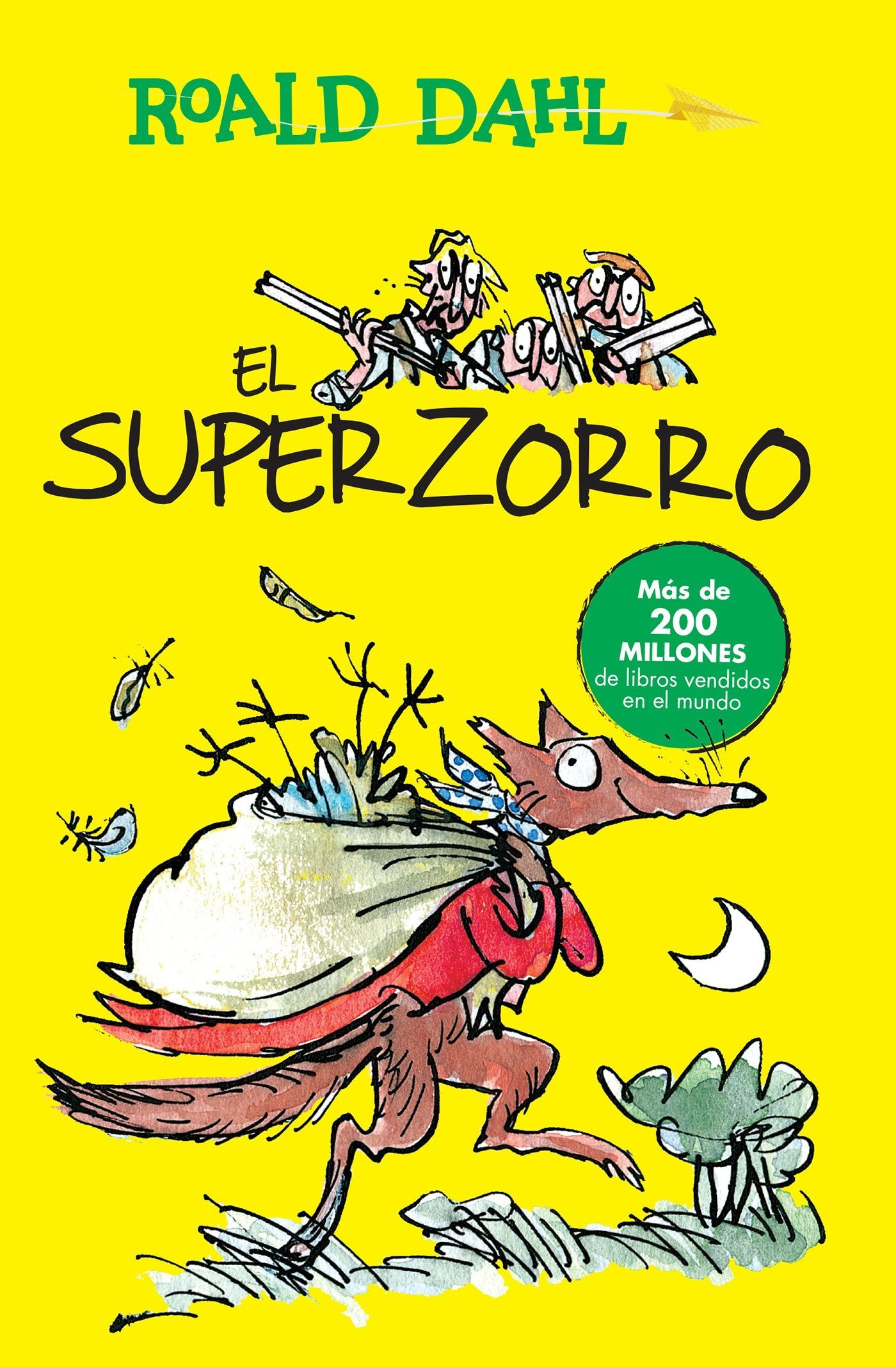 El Superzorro Fantastic Mr Fox Coleccion Roald Dahl Spanish Edition Dahl Roald 9786073140454 Amazon Com Books