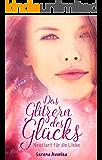 Das Glitzern des Glücks - Neustart für die Liebe: Sequel zum Roman