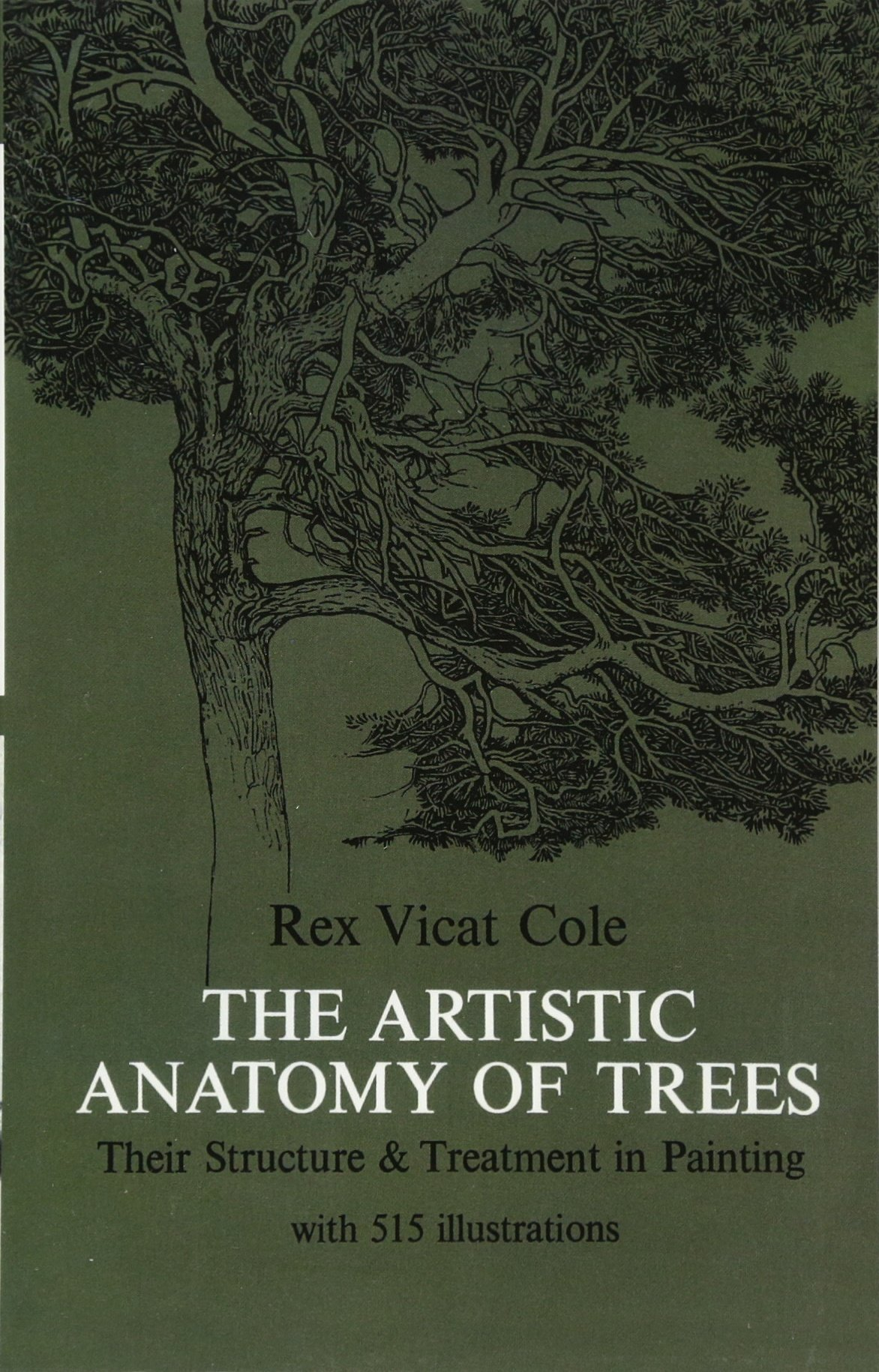 The Artistic Anatomy Of Trees Rex V Cole 9780486214757 Books