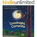 Goodnight, Campsite: A children's Book on Camping Featuring RVs, Travel Trailers, Fifth-Wheels, Pop-UPs and Other Camper Opti