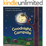 Goodnight, Campsite: A children's Book on Camping Featuring RVs, Travel Trailers, Fifth-Wheels, Pop-UPs and Other Camper…