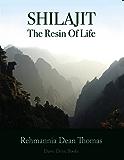 Shilajit: Resin of Life (English Edition)