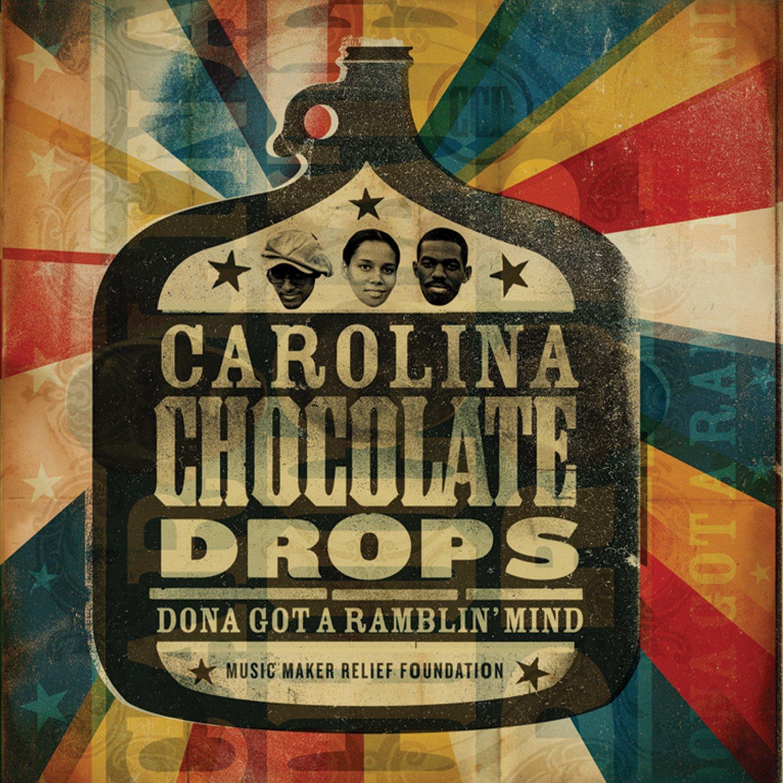 Carolina Chocolate Drops - Dona Got A Ramblin' Mind [Vinyl ...