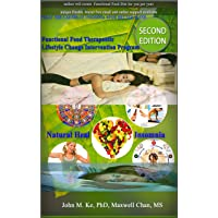 Naturally Heal Insomnia: How to  treat Insomnia easily with the best natural  sleep aid--------------the  Functional Food (--Functional Food Therapeutic Lifestyle Changes Intervention Program Book 7)
