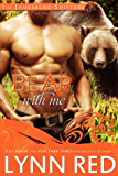Bear With Me (Alpha Werebear Shifter Paranormal Romance) (The Jamesburg Shifters Book 3)