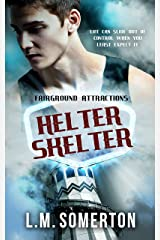 Helter Skelter (Fairground Attractions Book 3) Kindle Edition