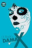 Dama X (UltraSecurity Series Book 2)