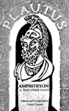 Amphitryon & Two Other Plays (The Pot of Gold and Casina) (Norton Library) (Norton Library (Paperback))
