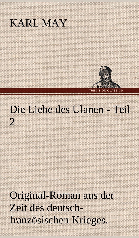 Die Liebe Des Ulanen - Teil 2 (German Edition) ebook