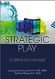 Strategic Play: The Creative Facilitator's Guide (English Edition)