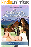 The Widow and the One-Armed Miner (Love Against the Odds Book 2)