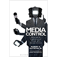 Media Control: News as an Institution of Power and Social Control
