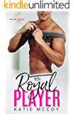 Royal Player: A Romantic Comedy Standalone (English Edition)