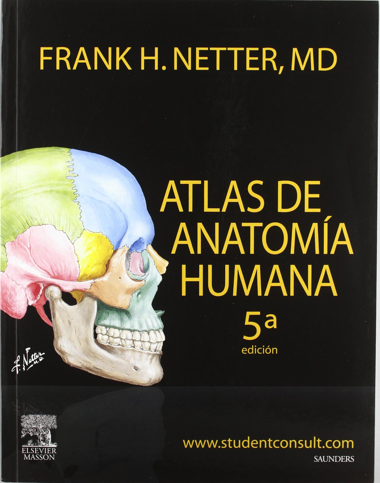 Atlas de anatomia humana: Amazon.es: Frank Henry Netter: Libros