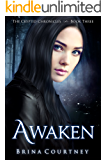 Awaken (Cryptid Chronicles Book 3)