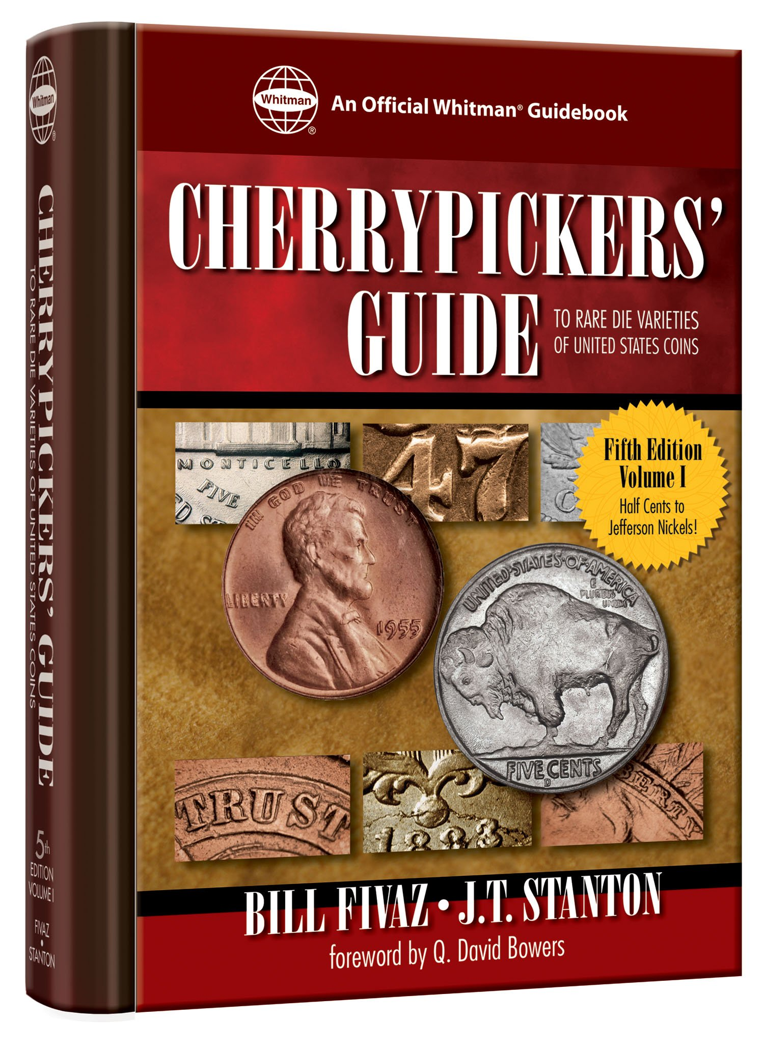 ... Guide To Rare Die Varieties of United States Coins: Half Cents Through  Nickel Five-cent Pieces: 1: Bill Fivaz: 9780794822859: Amazon.com: Books