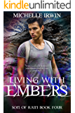 Living with Embers: (Son of Rain #4)
