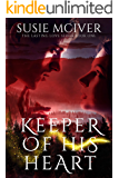 Keeper Of His Heart (Lasting Love Series Book 1)