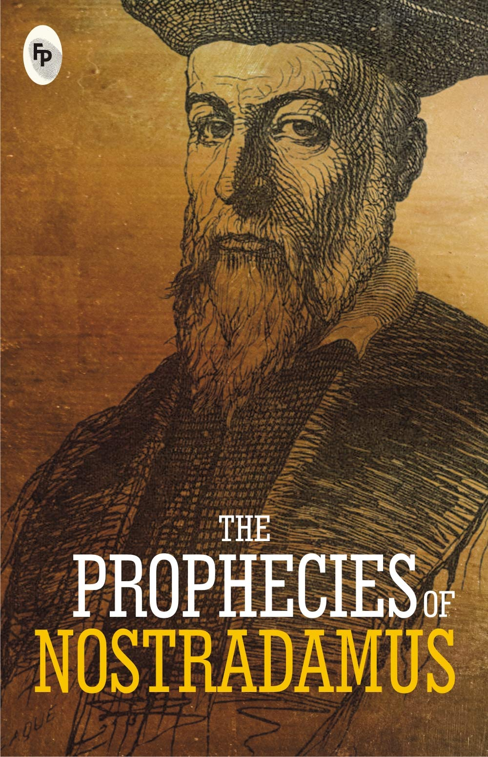 The Prophecies of Nostradamus: Nostradamus: 9789388369732: Books - Amazon.ca