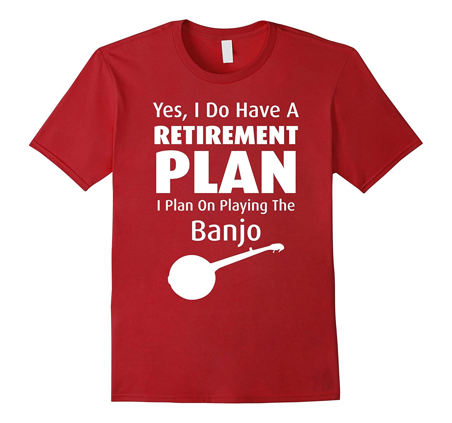 I Have Retirement Plan Playing Banjo Funny Musician T-Shirt-TH