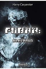 FUBAR: Blackout Kindle Edition