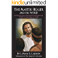 The Master Healer and The Word: The Power of WORDS in the Healing Process (English Edition)