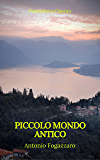 Piccolo mondo antico (Prometheus Classics)