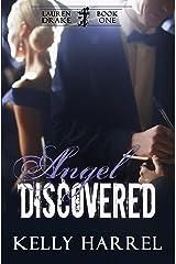 Angel Discovered (Lauren Drake Book 1)