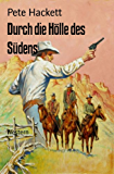 Durch die Hölle des Südens: Western