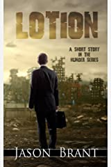 Lotion: A Horror Short Story in The Hunger Series Kindle Edition
