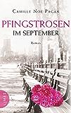 Pfingstrosen im September: Roman (German Edition)