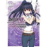 Arifureta: From Commonplace to World's Strongest (Light Novel) Vol. 9 (Arifureta: From Commonplace to World's Strongest (Ligh