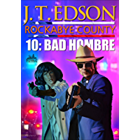 Rockabye County 10: Bad Hombre (A Rockabye County Western)