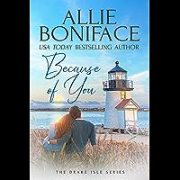 Because of You (Drake Isle Book 1)